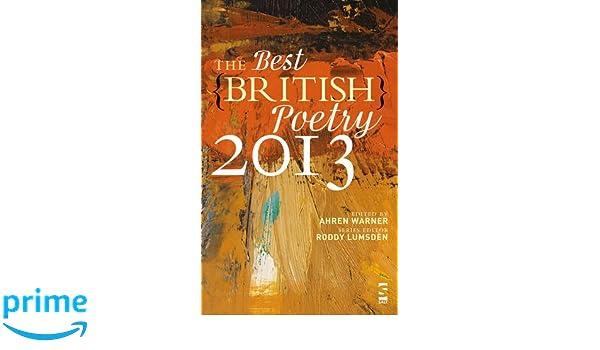 The Best British Poetry 2013: Amazon.es: Ahren Warner, Rachael Allen, Liz Berry, Emily Berry, Patrick Brandon, James Brookes, Sam Buchan-Watts, ...