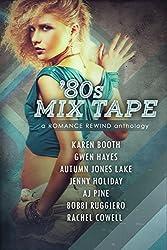 '80s Mix Tape (Romance Rewind Book 2)
