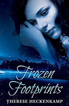 Frozen Footprints (Christian Suspense Thriller) by [Heckenkamp, Therese]