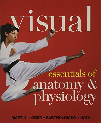 Visual Essentials of Anatomy & Physiology & Essentials of Interactive Physiology 10-System Suite CD-ROM & Modified MasteringA&P with Pearson eText -- ... Essentials of Anatomy & Physiology (Martini Suite)
