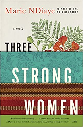 Three Strong Women: A novel: Amazon ca: Marie NDiaye: Books