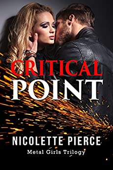 Critical Point (Metal Girls Trilogy Book 2) by [Pierce, Nicolette]