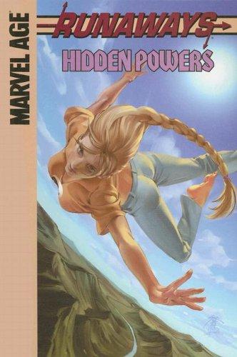 Runaways: Hidden Powers: Chapter Three