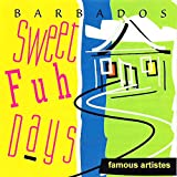 Barbados Sweet Fuh Days