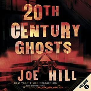 20th Century Ghosts, Volume 1 Hörbuch