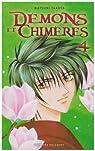 Démons et Chimères, tome 4 par Takaya