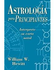 Astrologia Para Principiantes: Interprete su Carta Natal