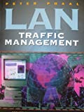 LAN Traffic Management, Peter Phaal, 0131242075
