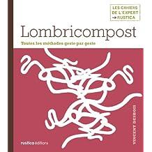 Lombricompost (Les cahiers de l'expert Rustica) (French Edition)