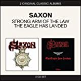 Classic Albums - Strong Arm of the Law / The Eagle Has Landed - Live by Saxon (2011-11-01)