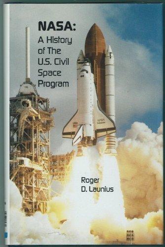 NASA: A History of the U.S. Civil Space Program (The Anvil)