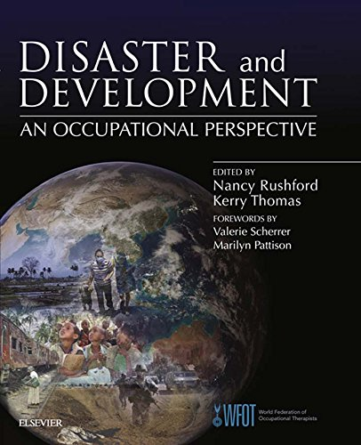 Disaster and Development: an Occupational Perspective: an occupational perspective Pdf