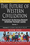 The Future of Western Civilization Series 1 Book 1, Nicholas Beecroft, 1494340070