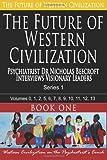 The Future of Western Civilization Series 1 Book 1, Nicholas Beecroft, 1494340070