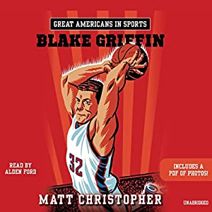 Great Americans in Sports: Blake Griffin Audiobook