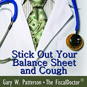 Stick Out Your Balance Sheet and Cough Audiobook