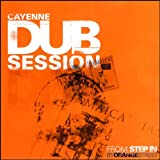 Cayenne Dub Session