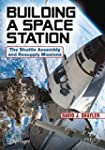 Building a Space Station: The Shuttle...