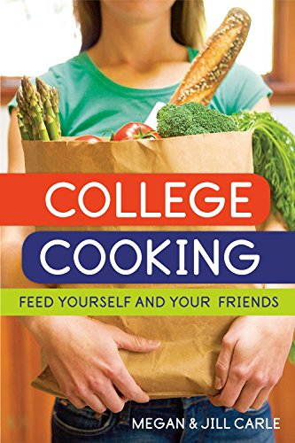 Download College Cooking: Feed Yourself and Your Friends Pdf
