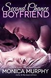 Second Chance Boyfriend: A Novel (One Week Girlfriend Quartet Book 2)