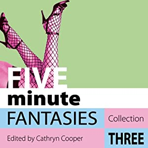 Five Minute Fantasies, Collection Three Audiobook