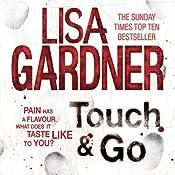 Touch & Go   Lisa Gardner