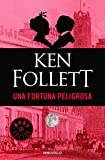 img - for Una fortuna peligrosa / A Dangerous Fortune (Spanish Edition) book / textbook / text book