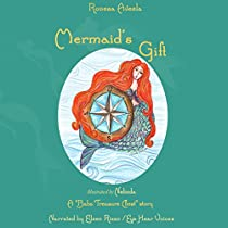 MERMAID'S GIFT: A BABA TREASURE CHEST STORY, BOOK 4