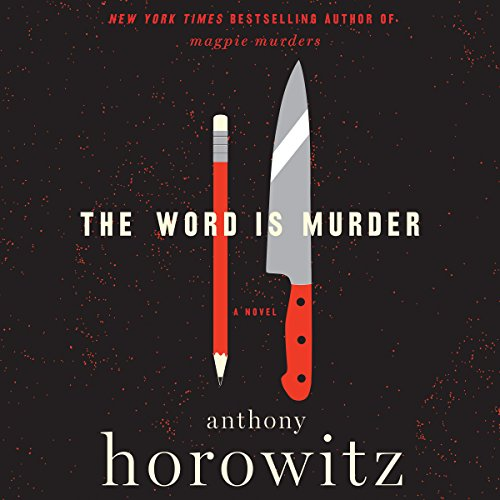 The Word Is Murder: A Novel