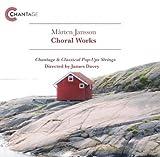 Mårten Jansson: Choral Works