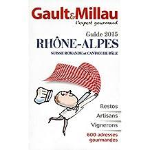 Guide 2015 Rhône-Alpes: Suisse romande et Canton de Bâle
