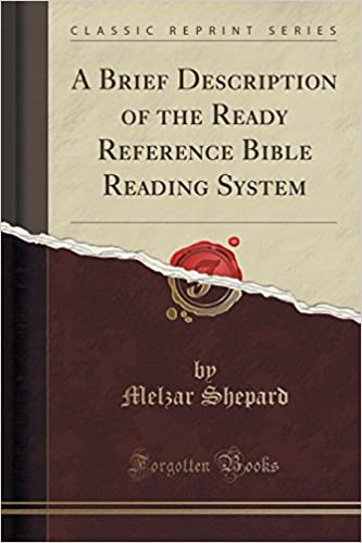 A Brief Description of the Ready Reference Bible Reading System (Classic Reprint)