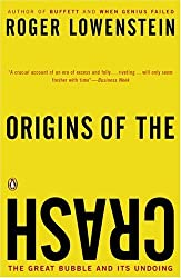 Origins of the Crash: The Great Bubble and Its Undoing by Lowenstein Roger (2004-12-28) Paperback