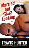 img - for Married but Still Looking: A Novel book / textbook / text book