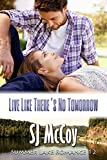 img - for Live Like There's No Tomorrow (Summer Lake Book 12) book / textbook / text book