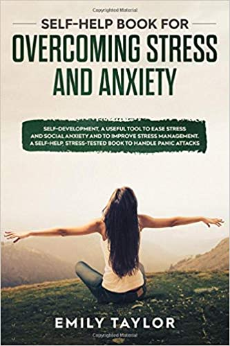 Self-Help book for overcoming stress and anxiety: Self ...