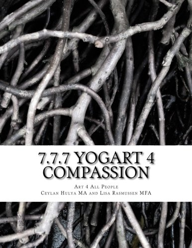 Download 7.7.7 YogART 4 Compassion: An Experiential Workbook and Journal PDF