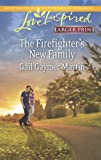 img - for The Firefighter's New Family (Love Inspired LP) book / textbook / text book
