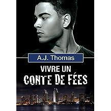 Vivre un conte de fées (Partenariats improbables t. 2) (French Edition)