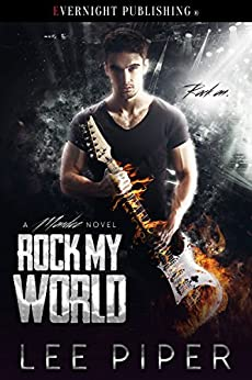 Rock My World (A Mondez Novel Book 1) by [Piper, Lee]