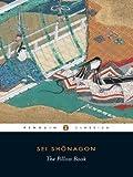 The Pillow Book (Penguin Classics) by Sei Shonagon [30 November 2006]