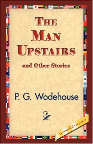 The Man Upstairs and Other Stories pdf