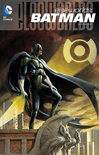 Elseworlds: Batman Vol. 1 (Batman And Robin Vol 2 Batman Vs Robin)