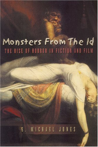 Monsters from the ID: The Rise of Horror in Fiction and Film by Brand: Spence Publishing Company