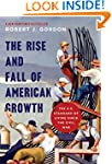 The Rise and Fall of American Growth:...