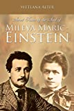 Secret Traces of the Soul of Mileva Maric-Einstein by  Alter in stock, buy online here