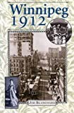 Winnipeg 1912, Jim Blanchard, 0887556841