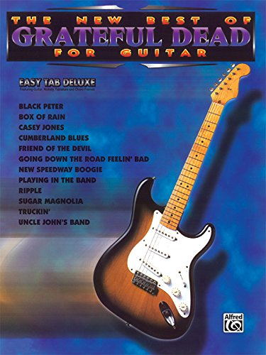 The New Best of Grateful Dead for Guitar: Easy TAB Deluxe (The New Best of... for Guitar) (Grateful Dead Tab)