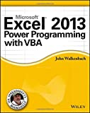 Excel 2013 Power Programming with VBA (Mr. Spreadsheet's Bookshelf, Band 1)
