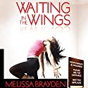 Waiting in the Wings Audiobook by Melissa Brayden Narrated by Betsy Zajko